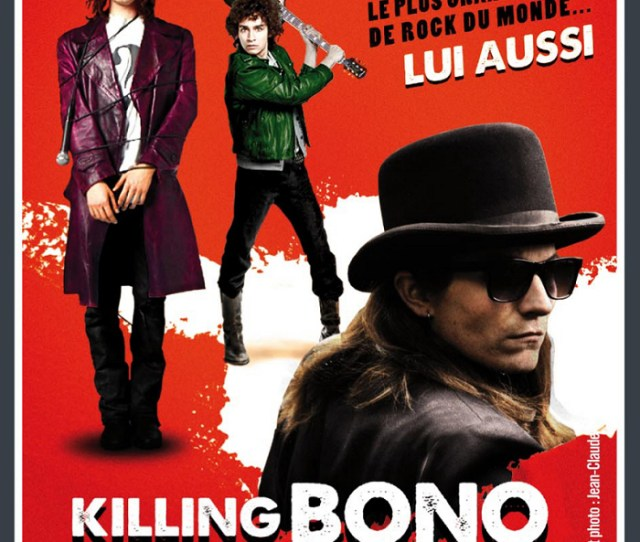 Killing Bono Images French Movie Poster Hd Wallpaper And Background Photos