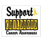 SupportChildHoodCancer Small Poster
