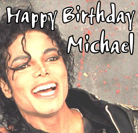 Happy Birthday Michael Michael Jackson Fan Art 35427571 Fanpop