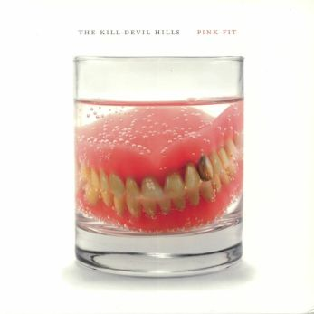 Resultado de imagen de The Kill Devil Hills - Pink Fit