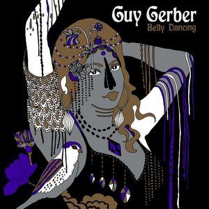 Belly Dancing by Guy Gerber on MP3, WAV, FLAC, AIFF & ALAC ...