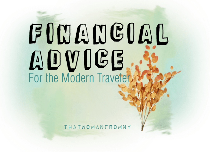 Financial Advice for the Modern Traveler