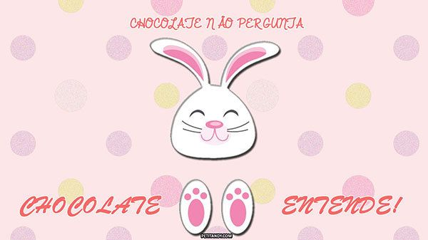 No mês da páscoa tem um wallpaper gratuito para download com direito a coelho e muito amor por chocolate! http://petitandy.com