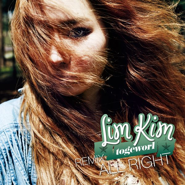 [Single] Lim Kim - All Right (Remix)
