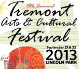 The 15th Annual Tremont Arts and Culture Festival kicks off on Saturday, September 21 at 11am with a Neil Diamond tune... and runs until 6p Saturday, then back at Noon on Sunday until 5pm in Tremont's Lincoln Park.  100 artists, food vendors, childrens village, live entertainment, and street performers... this is one not to miss.