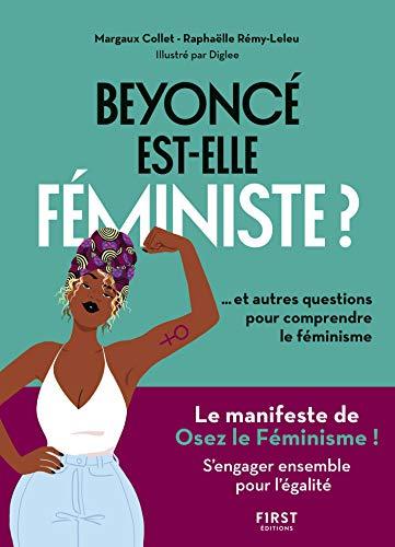 M. Collet, R. Rémy-Leleu, Beyoncé est-elle féministe? 2018 (ill. Diglee).