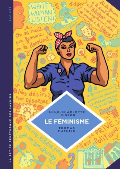 A.-C. Husson, Th. Mathieu, Le Féminisme, 2016.