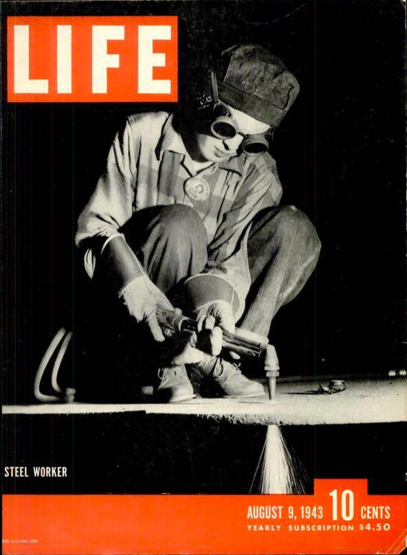 "Life, ""Steel Worker"" (photo M. Bourke-White), 09/08/1943."