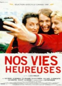Nos Vies heureuses, 1999.
