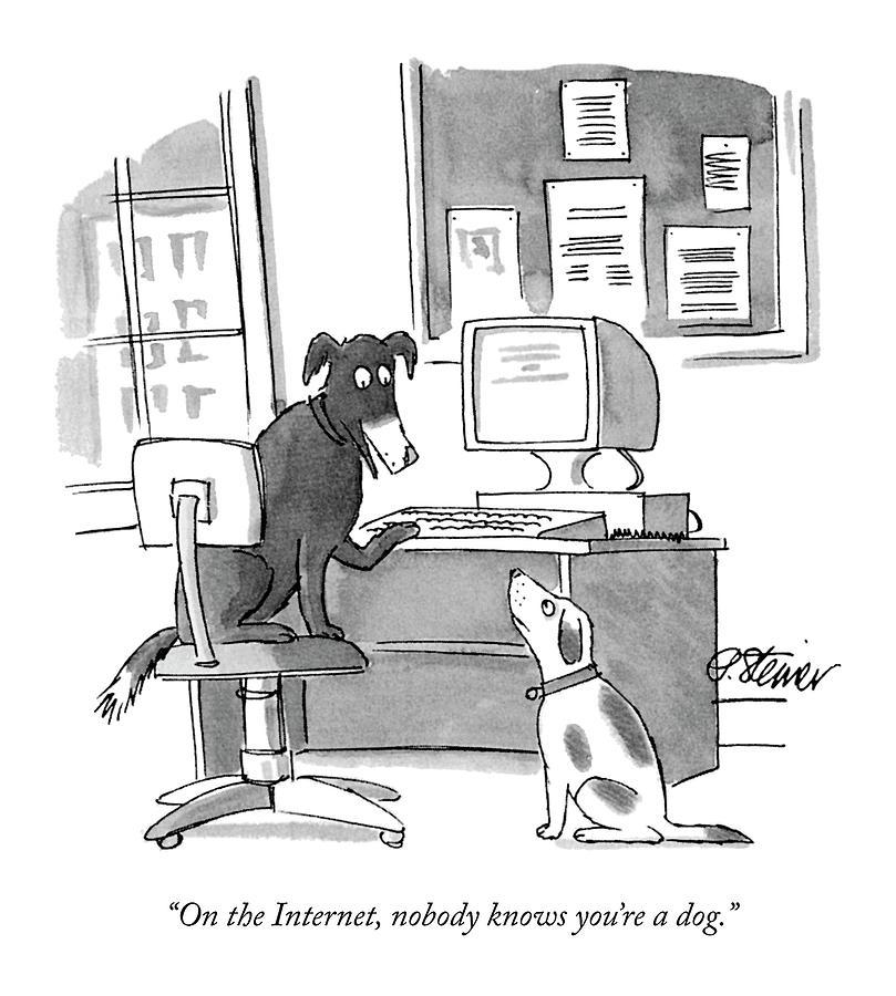 Sur internet, tout le monde sait que tu es un chien
