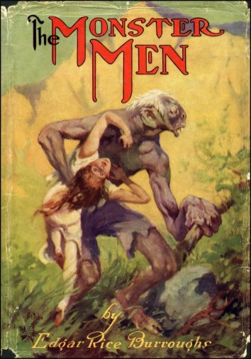 Burroughs, The Monster Men, 1913.