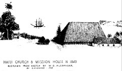 Haili_Church_and_Mission_House-1849-Hironaka-1928-NPS