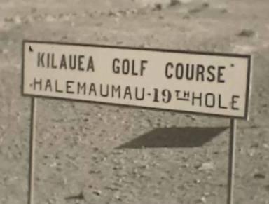 Kilauea-Halemaumau 19th Hole-sign