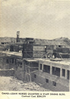 Leahi Nurses Quarters and Staff Dining Building-under construction in 1950