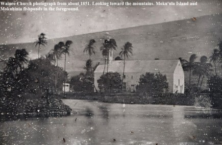 Wainee_Church-Mokuula in foeground-1851