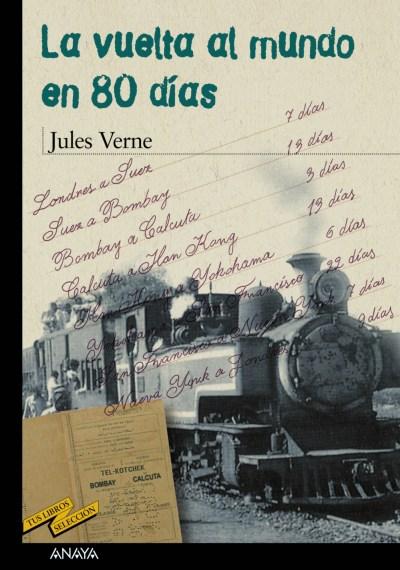 la vuelta al mundo en 80 dias-jules verne-9788466716550