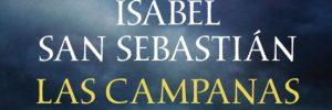Las campanas De Santiago. Isabel San Sebastián.
