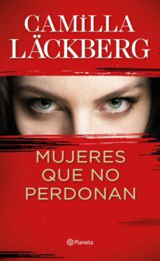 mujeres que no perdonan-camilla lackberg-9788408229612