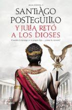 y julia reto a los dioses-santiago posteguillo-9788408224693