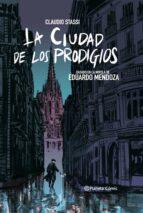 la ciudad de los prodigios (novela gráfica)-claudio stassi-9788413410876