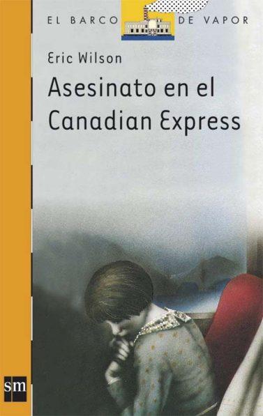 asesinato en el canadian express (6ª ed.)-eric wilson-9788434811218