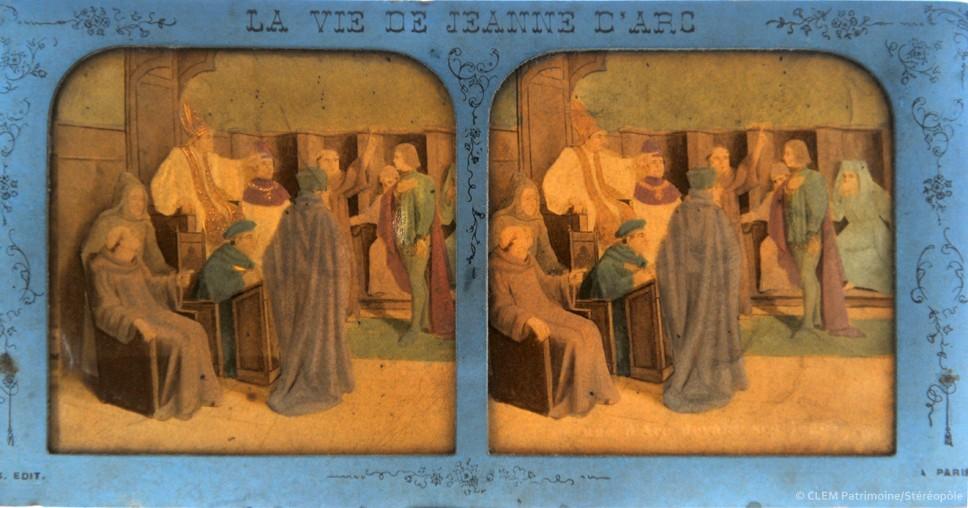 images stéréoscopiques Adolphe Block La vie de Jeanne d'Arc