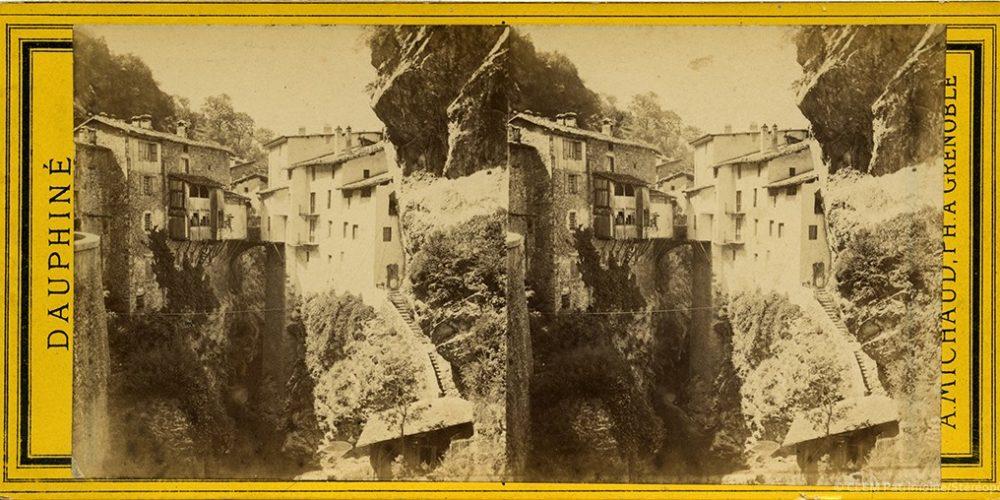 Images stéréoscopiques Michaud Alfred Pont-en-Royans