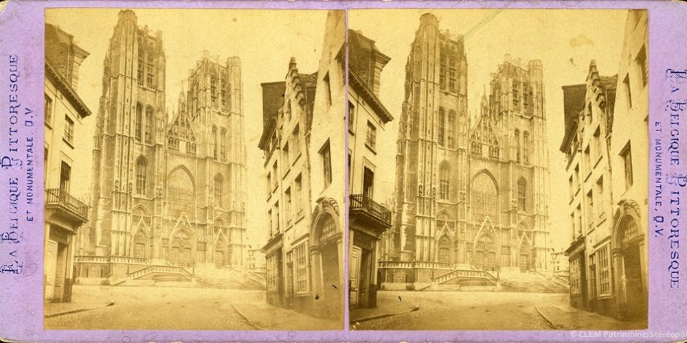 Images stéréoscopiques Queval Jules Hippolyte Bruxelles Saints-Michel-et-Gudule