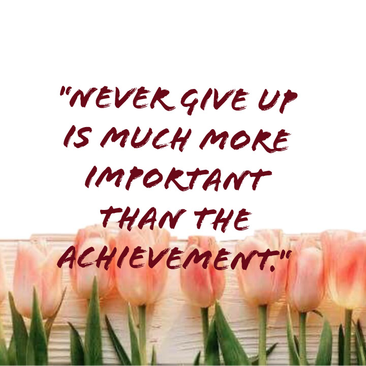 achievement quotes for life