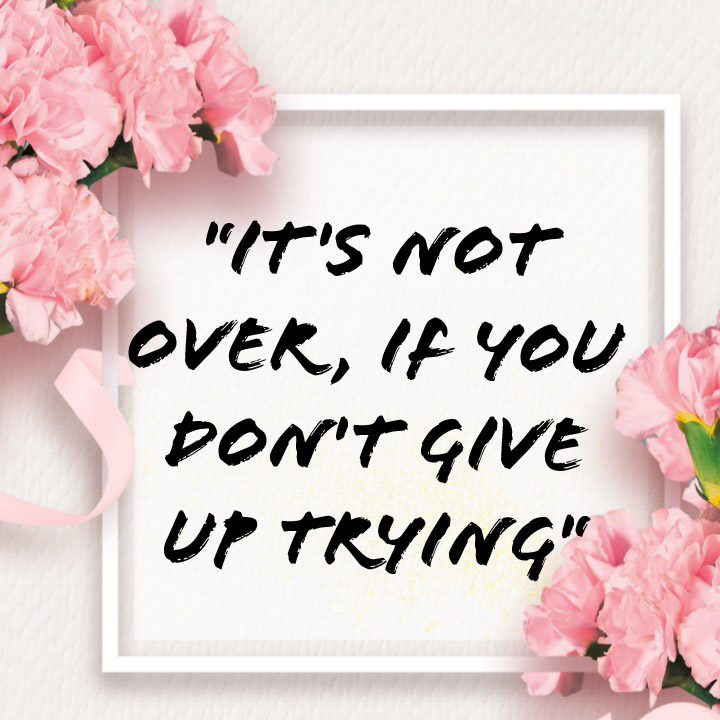 do not give up trying