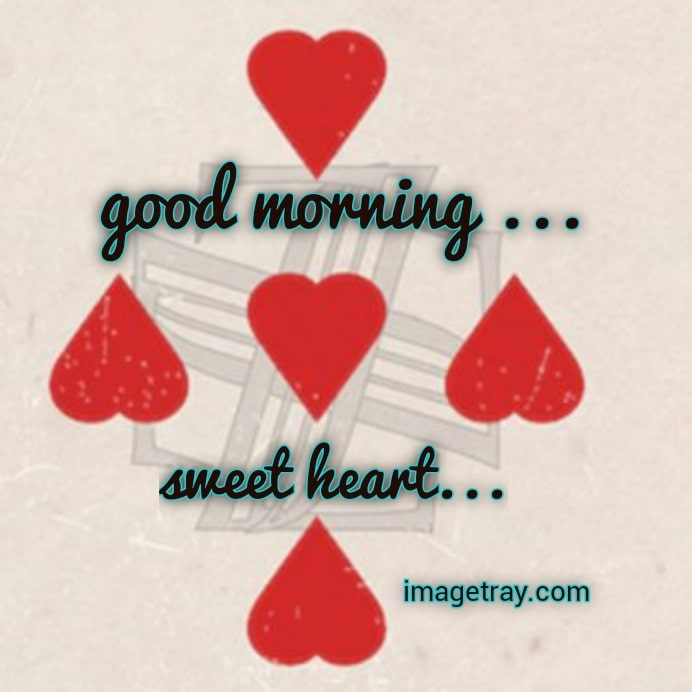 sweetheart with good morning