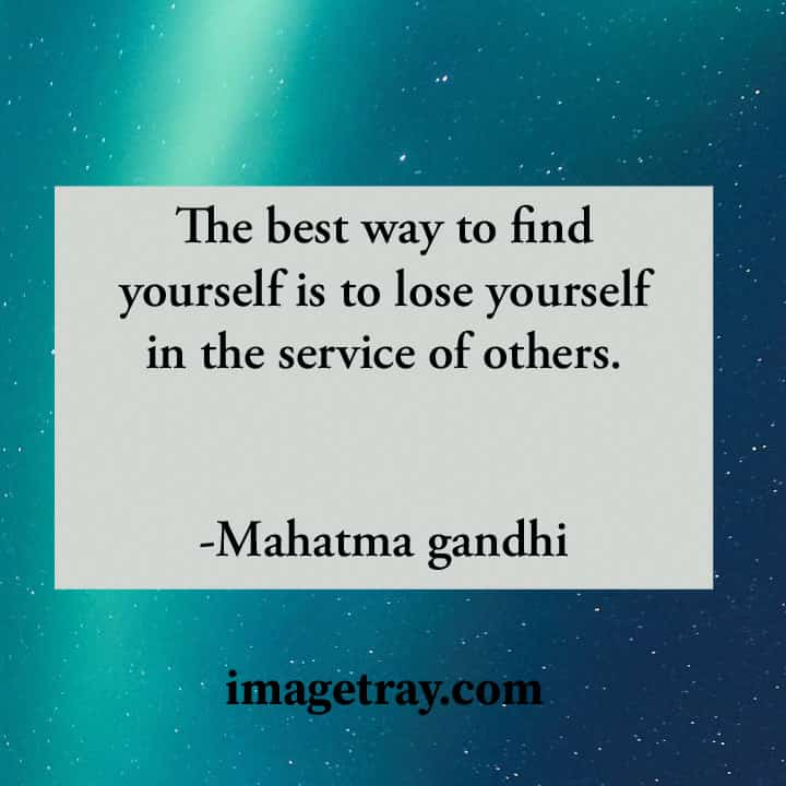 the best Mahatma Gandhi quotes about humanity