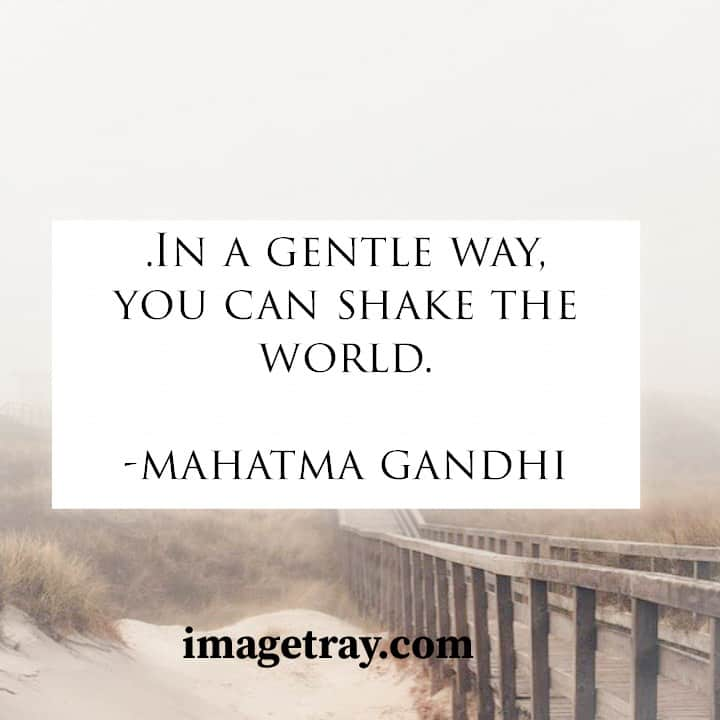 Most inspiring mahatma Gandhi quotes