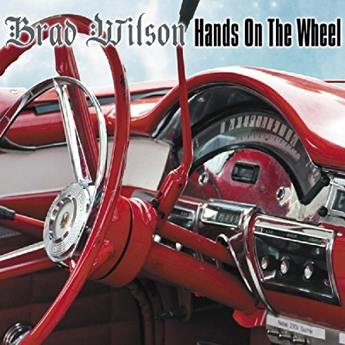 Brad Wilson - Hands On The Wheel (2013) [FLAC] Download