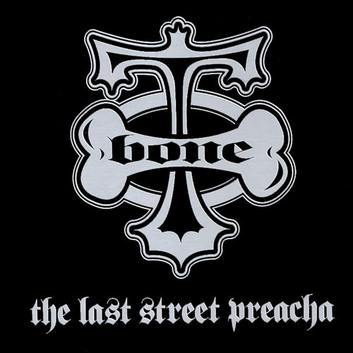 T-Bone - The Last Street Preacha (2001) [FLAC] Download