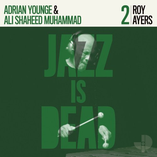 Roy Ayers, Adrian Younge and Ali Shaheed Muhammad - Jazz Is Dead 2 (2020) [FLAC] Download