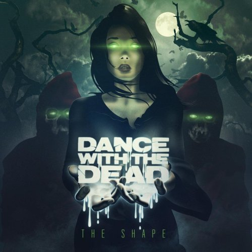 DANCE WITH THE DEAD - THE SHAPE WEB (2016) [FLAC] Download