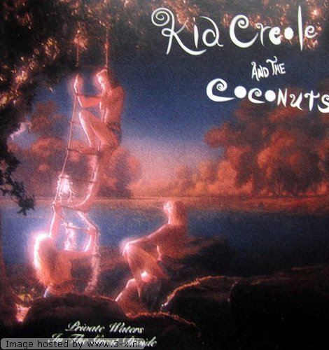 Kid Creole And The Coconuts - Private Waters In The Great Divide (1990) [FLAC] Download