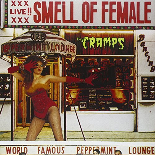 The  Cramps - Smell Of Female (1983) [FLAC] Download