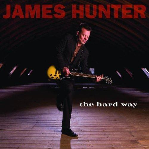 James Hunter - The Hard Way (2008) [FLAC] Download