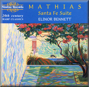 Elinor Bennett - Mathias: Santa Fe Suite & Other 20th Century Harp Classics (1995) [FLAC] Download