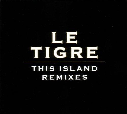 Le Tigre - This Island Remixes (2005) [FLAC] Download