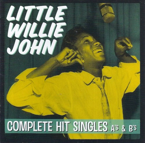 Little Willie John - Complete Hit Singles A's & B's (2012) [FLAC] Download