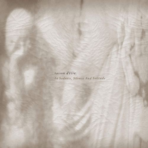 raison d'être - In Sadness, Silence and Solitude (1997) [FLAC] Download