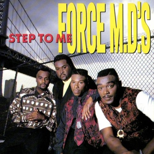 Force M.D.'s - Step To Me (1990) [FLAC] Download