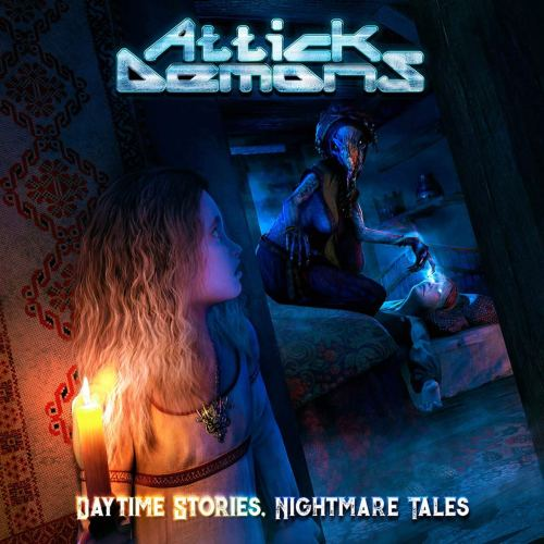 Attick Demons - Daytime Stories... Nightmare Tales (2020) [FLAC] Download