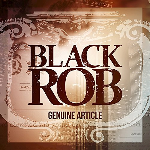Black Rob - Genuine Article (2015) [FLAC] Download