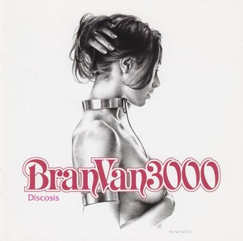 Bran Van 3000 - Discosis (2001) [FLAC] Download