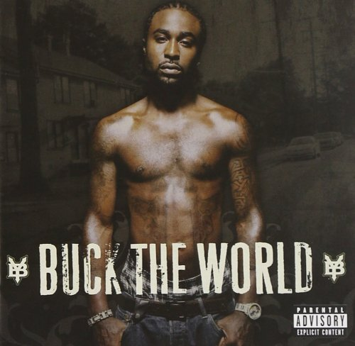 Young Buck - Buck The World (2007) [FLAC] Download