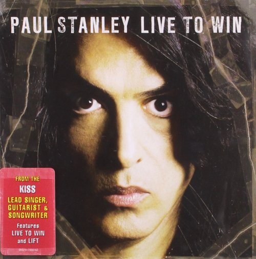 Paul Stanley - Live To Win (2006) [FLAC] Download